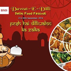 Dawat-E-Dilli - Sep 2016 - Delhi Food Festival - Hotel BMS - Around Mangalore