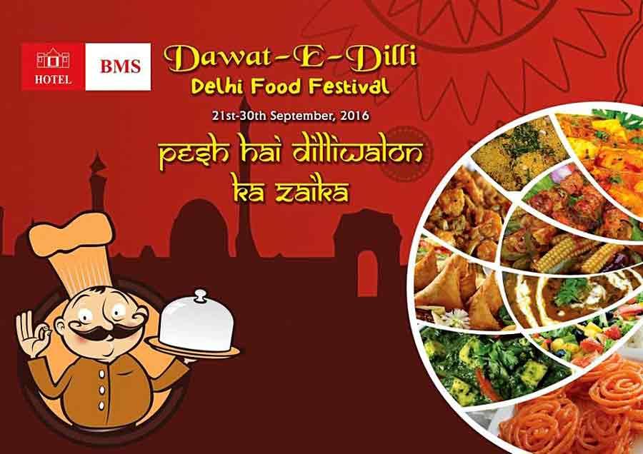 Dawat-E-Dilli - Sep 2016 - Delhi Food Festival - Hotel BMS - Around Mangalore
