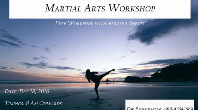 Martial Arts Workshop By Ankitha Shetty – 18 Dec 2016