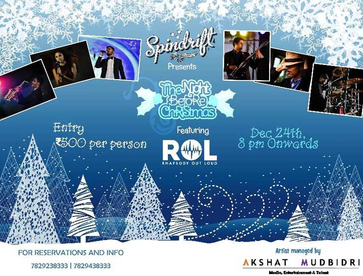 The Night Before Christmas - 24 Dec 2016 - Spindrift, Mangalore
