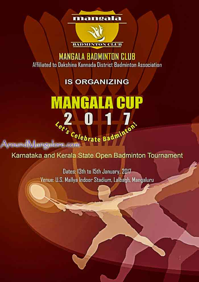 Mangala Cup 2017 - U.S. Mallya Indoor Stadium, Lalbagh, Mangalore -  13 to 15 Jan