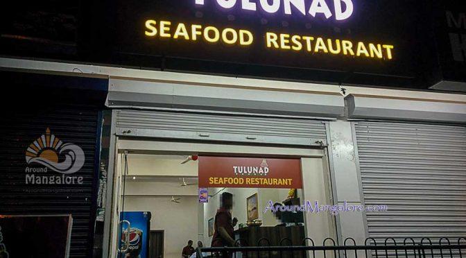 Tulunad Seafood Restaurant – Karangalpady