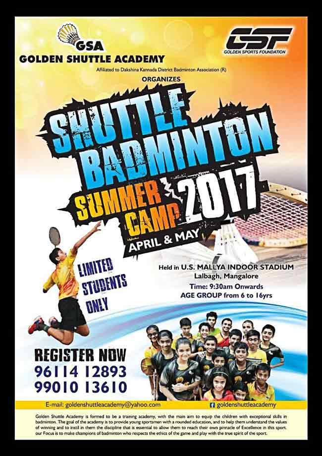Shuttle Badminton Summer Camp - April & May 2017 - U.S. Mallya Indoor Stadium, Lalbagh, Mangalore