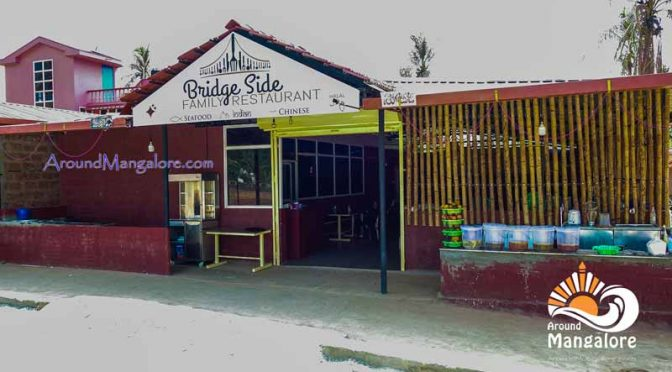 Bridge Side Family Restaurant - Kallapu, Mangalore