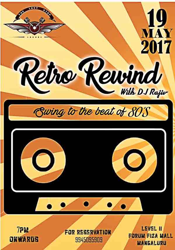 Retro Rewind - 19 May 2017 - The Last Stop, Mangalore