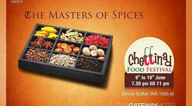Chettinad Food Fest - 9 to 18 Jun 2017 - Hotel Taj Gateway, Mangalore