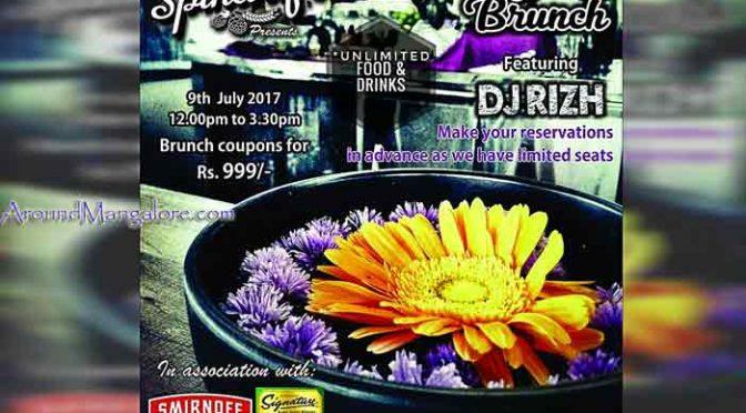 Sunday Brunch - 09 Jul 2017 - Spindrift, Mangalore