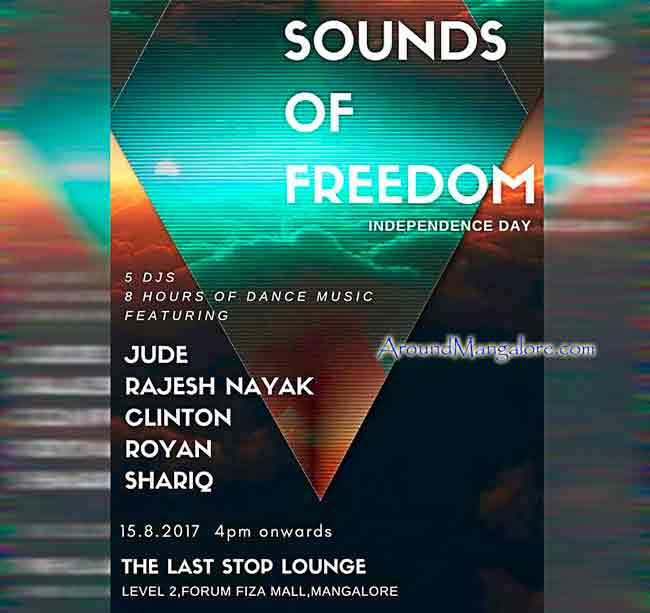 Sounds of Freedom - Independence Day - 15 Aug 2017 - The Last Stop Lounge, Mangalore