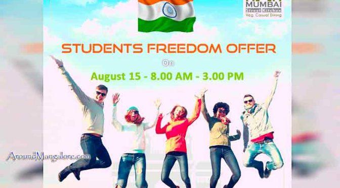 Students Freedom Offer - 15 Aug 2017 - Mumbai Street Kitchen, Mangalore