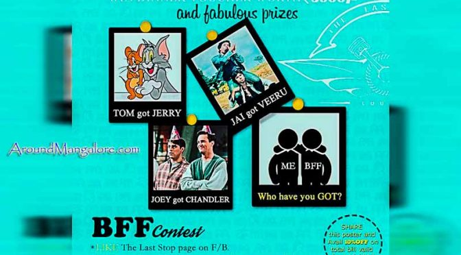 The Last Stop Lounge - BFF Contest - Aug 2017 - Forum Fiza Mall, Mangalore