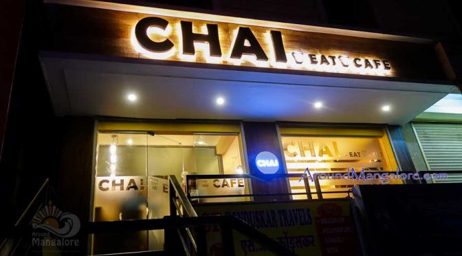 Chai – Eat – Cafe, Attavar, Mangalore