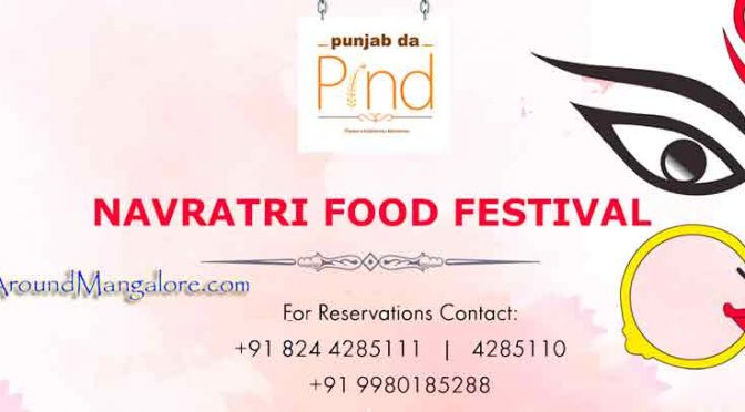 Navaratri Food Festival - 21 to 30 Sep 2017 - Punjab da Pind, Mangalore