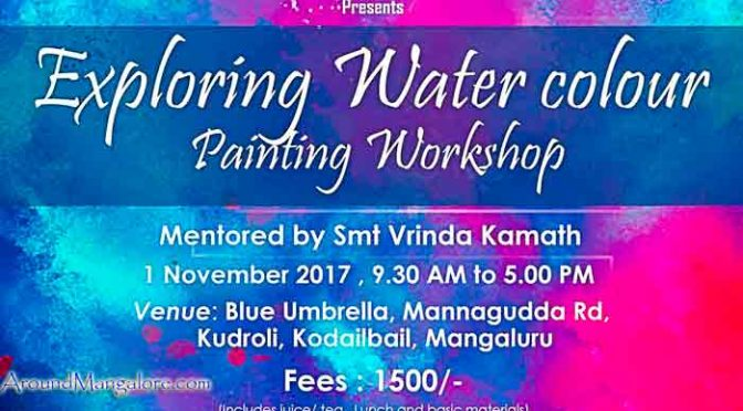 Exploring Water Color - Painting Workshop - 01 Nov 2017 - Mangalore - Event
