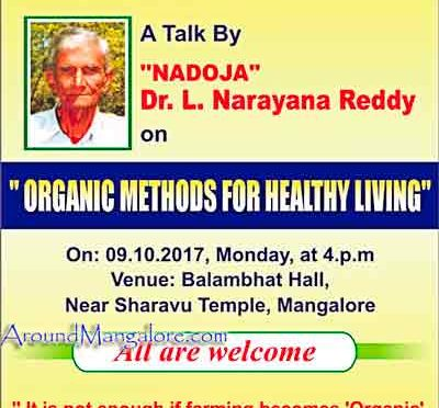 Organic Methods for Healthy Living - 9 Oct 2017 - Balambhat Hall