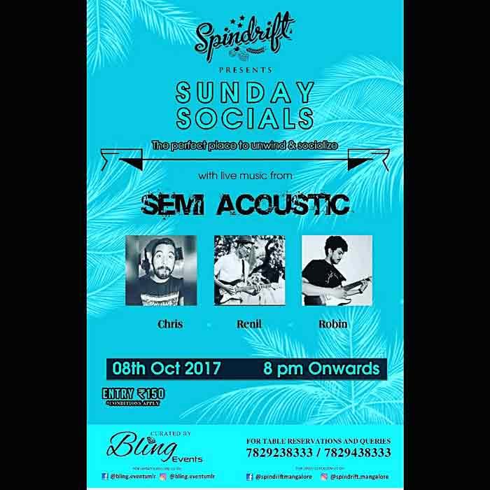 Sunday Socials - 8 Oct 2017 - Spindrift, Mangalore On 8 Oct 2017 @ 8PM Onwards Venue: Spindrift, Mangalore