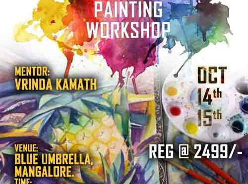 Water Color Painting Workshop - 14 & 15 Oct 2017 - Blue Umbrella, Mangalore
