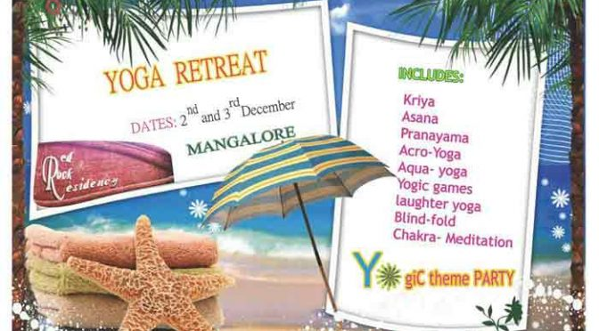 Yoga Retreat - 02 & 03 Dec 2017 - Red Rock Residency, Mangalore - Event
