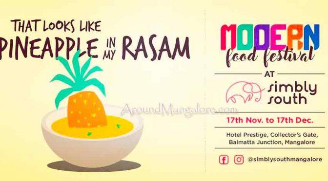 Modern Food Festival - 17 Nov to 17 Dec 2017 - Simbly South, Mangalore