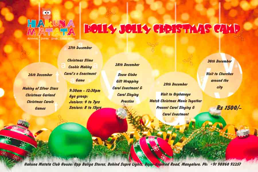 Holly Jolly Christmas Camp - 26 to 30 Dec 2017 - Hakuna Matata, Mangalore