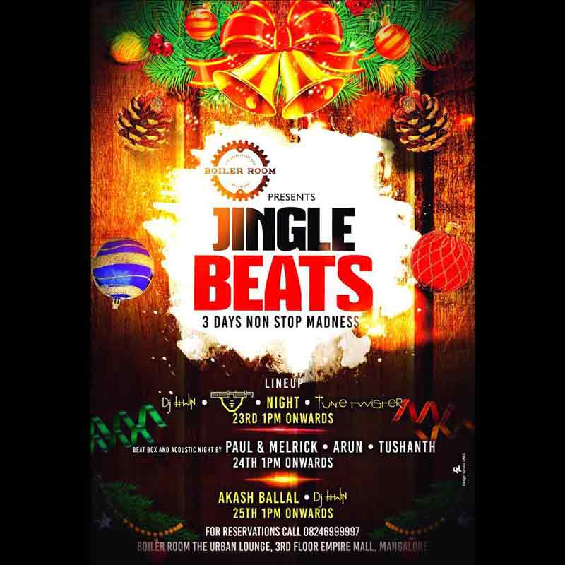 Jingle Beats - 23 to 25 Dec 2017 - Boiler Room, Mangalore