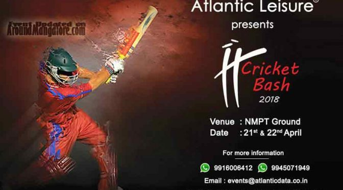 Atlantic Leisure Cricket Bash 2018 - 21 & 22 April 2018 - NMPT Ground - Atlantic Data - Mangalore - Event