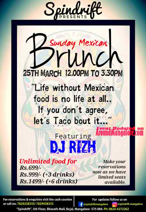 Sunday Mexican Brunch - 25 Mar 2018 - Spindrift, Mangalore