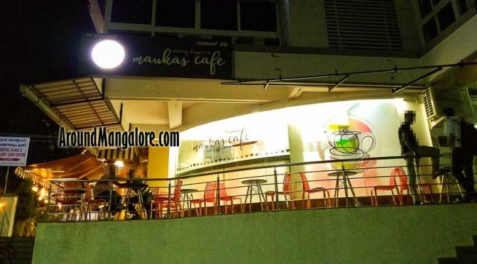 Maukas Cafe - Kodialbail, Mangalore