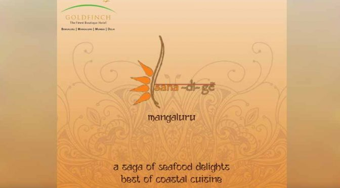Sanadige - Seafood Restaurant - Goldfinch Hotel, Mangalore