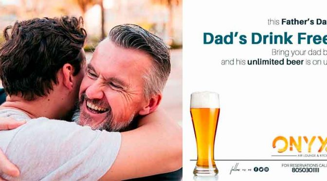 Dad's Drink Free - Fathers Day 2018