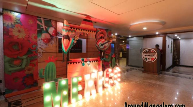 Mexican Food Festival - 6 to 22 Jul 2018 - Ocean Pearl, Mangalore