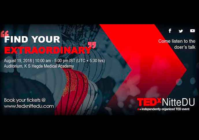 TEDxNitteDU - Find Your Extraordinary - 19 Aug 2018 - Derlakatte, Mangalore