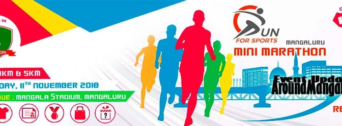 MANGALURU MINI MARATHON - RUN FOR SPORTS - 11 Nov 2018 - Mangala Stadium, Mangalore
