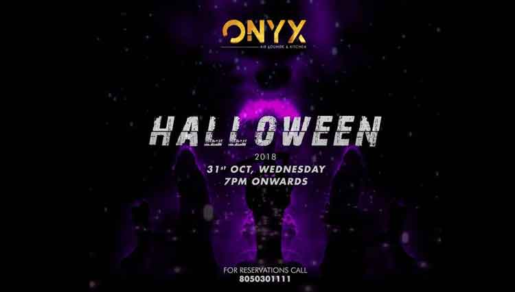 HALLOWEEN 2018 - ONYX Air Lounge & Kitchen, Mangalore