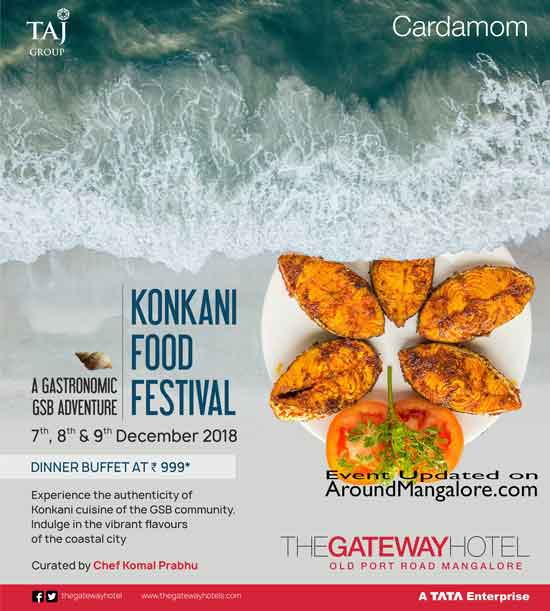 Konkani Food Festival - 7 to 9 Dec 2018 - The Gateway Hotel, Mangalore