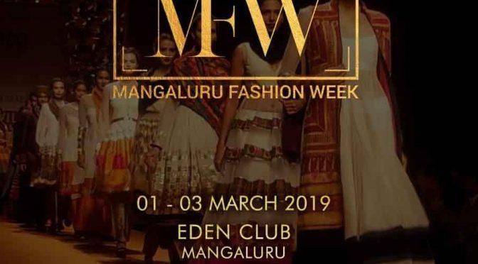 MFW – Mangaluru Fashion Week – 2019 - Eden Club, Kadri, Mangalore