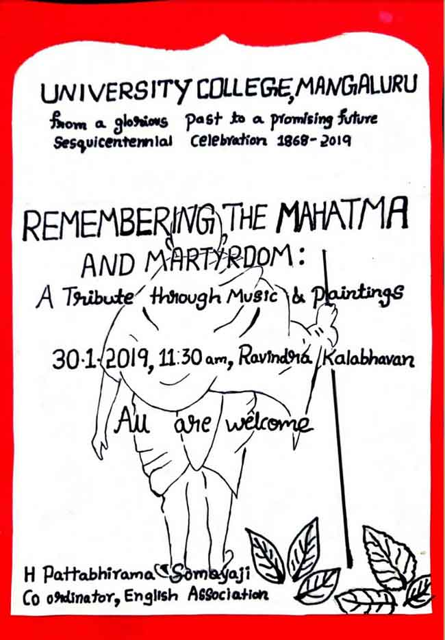 Remembering the Mahatma and Martyrdom - 30 Jan 2019 - Ravindra Kalabhavan