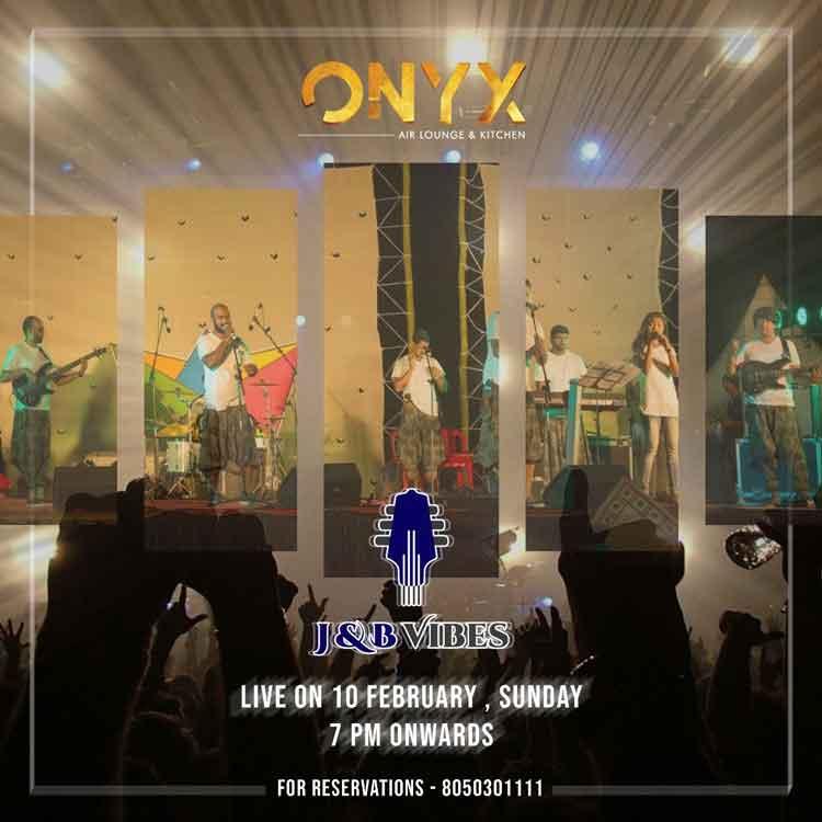 J & B Vibes - 10 Feb 2019 - ONYX, Mangalore