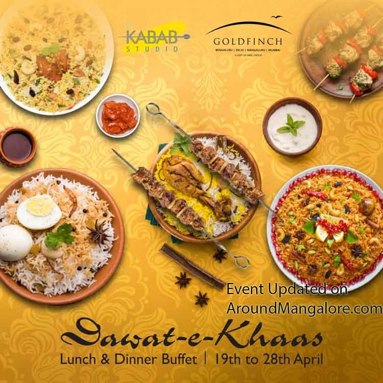 Dawat - e - Khaas - Kebabs & Biryani food festival 2019 - Kabab Studio, GoldFinch, Mangalore