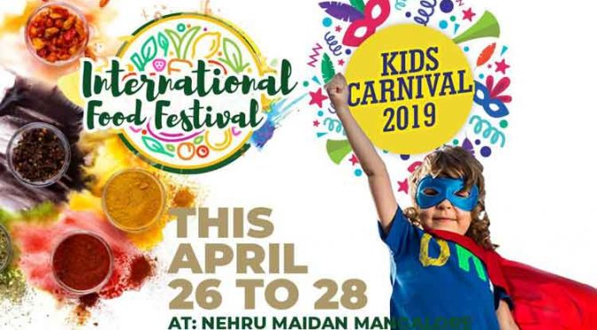 International Food Festival & Kids Carnival 2019 - Nehru Maidan, Mangalore