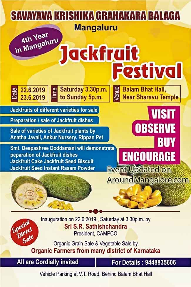 Jackfruit Festival - 22 & 23 Jun 2019 - Balam Bhat Hall, Near Sharavu Temple, Hampankatta, Mangalore