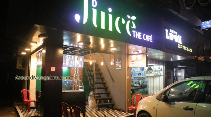 D Juice The Cafe – Kodailbail, Mangalore