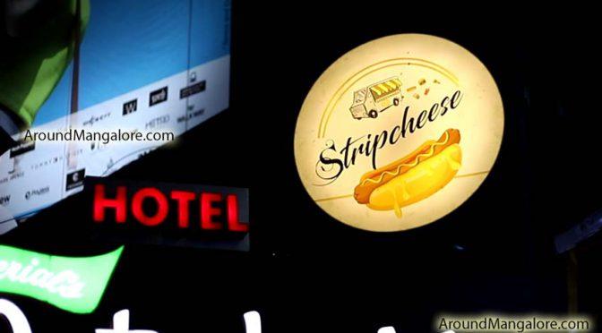 Stripcheese - Mangala Food Street - Bawtagudda, Light House Hill Road, Mangalore