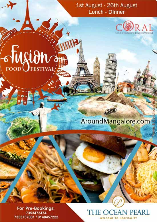 Fusion Food Festival - 01 to 26th Aug 2019 - Ocean Pearl, Mangalore