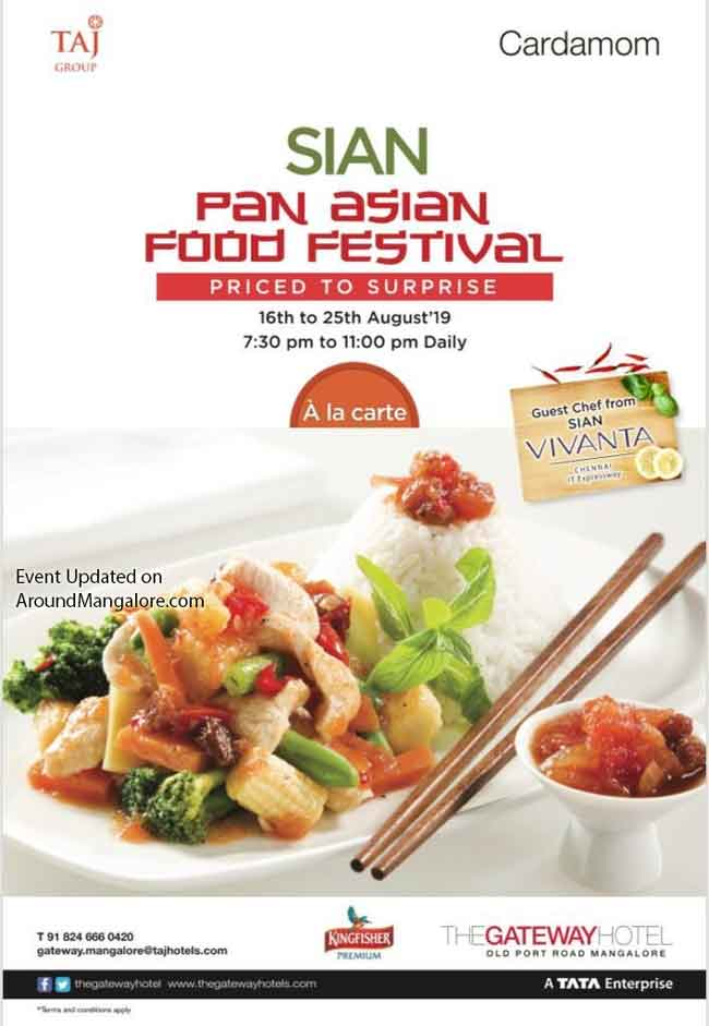 SIAN Pan Asian Food Festival - 16 to 25th Aug 2019 - Taj - The Gateway Hotel, Mangalore