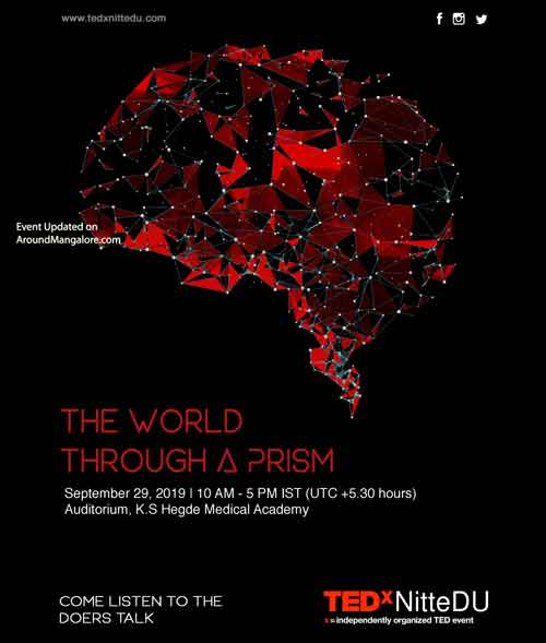 The World through a Prism TEDxNitteDU 29 Sep 2019 K S Hegde Medical Academy Mangalore - The World through a Prism - TEDxNitteDU - 29 Sep 2019