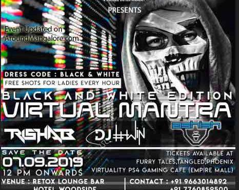 Virtual Mantra - 07 Sep 2019 - Retox Lounge Bar, Mangalore