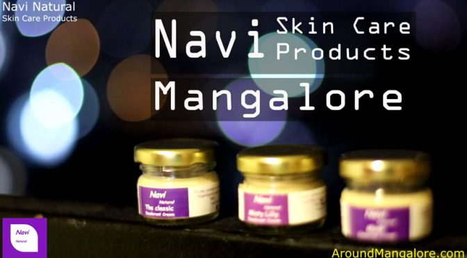 Navi Natural - Skin Care Products - Mangalore
