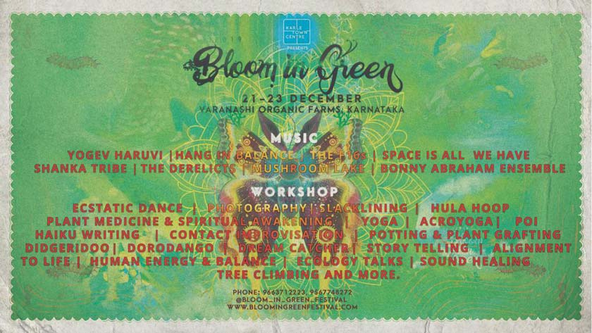 Bloom in Green - 21 to 23 Dec 2019 - Varanashi Organic Farms, Mangalore, Karnataka
