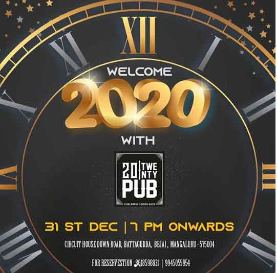 Welcome 2020 20 Twenty Pub Bejai Mangalore New Year Party - New Year 2020 - Party – Events – Celebrations – Around Mangalore