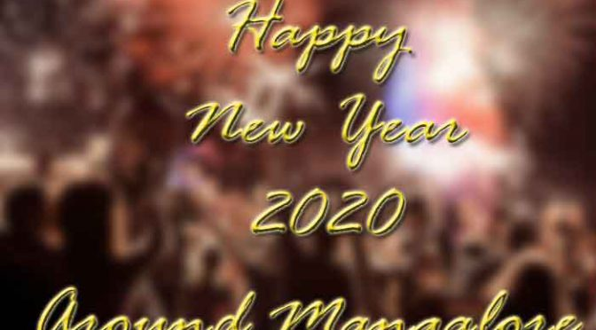 New Year 2020 – Party – Events – Celebrations – Around Mangalore 🗓 🗺